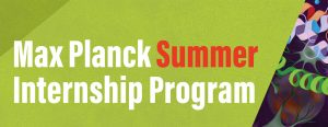 Max Planck Summer Internship Program